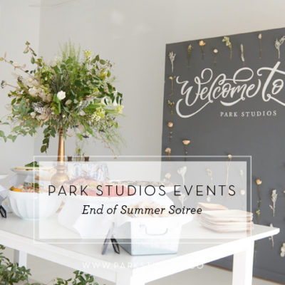 Park Studios Events: End of Summer Soiree