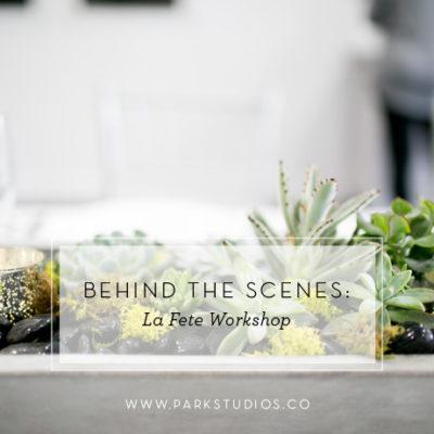 La Fete Workshop