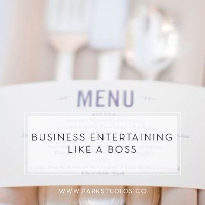 Business Entertaining Like a Boss