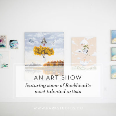 An Art Show Featuring Some of Buckhead's Most Talented Artists