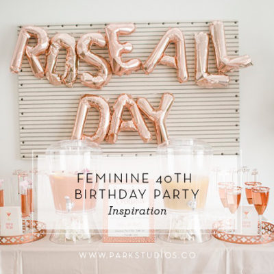 Feminine 40th Birthday Party Inspiration