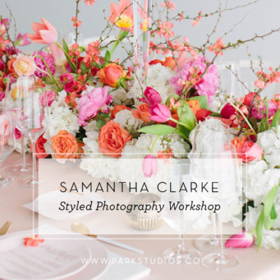 Samantha Clarke Styled Photography Workshop