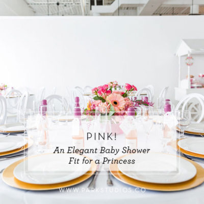 Pink! An Elegant Baby Shower Fit for a Princess